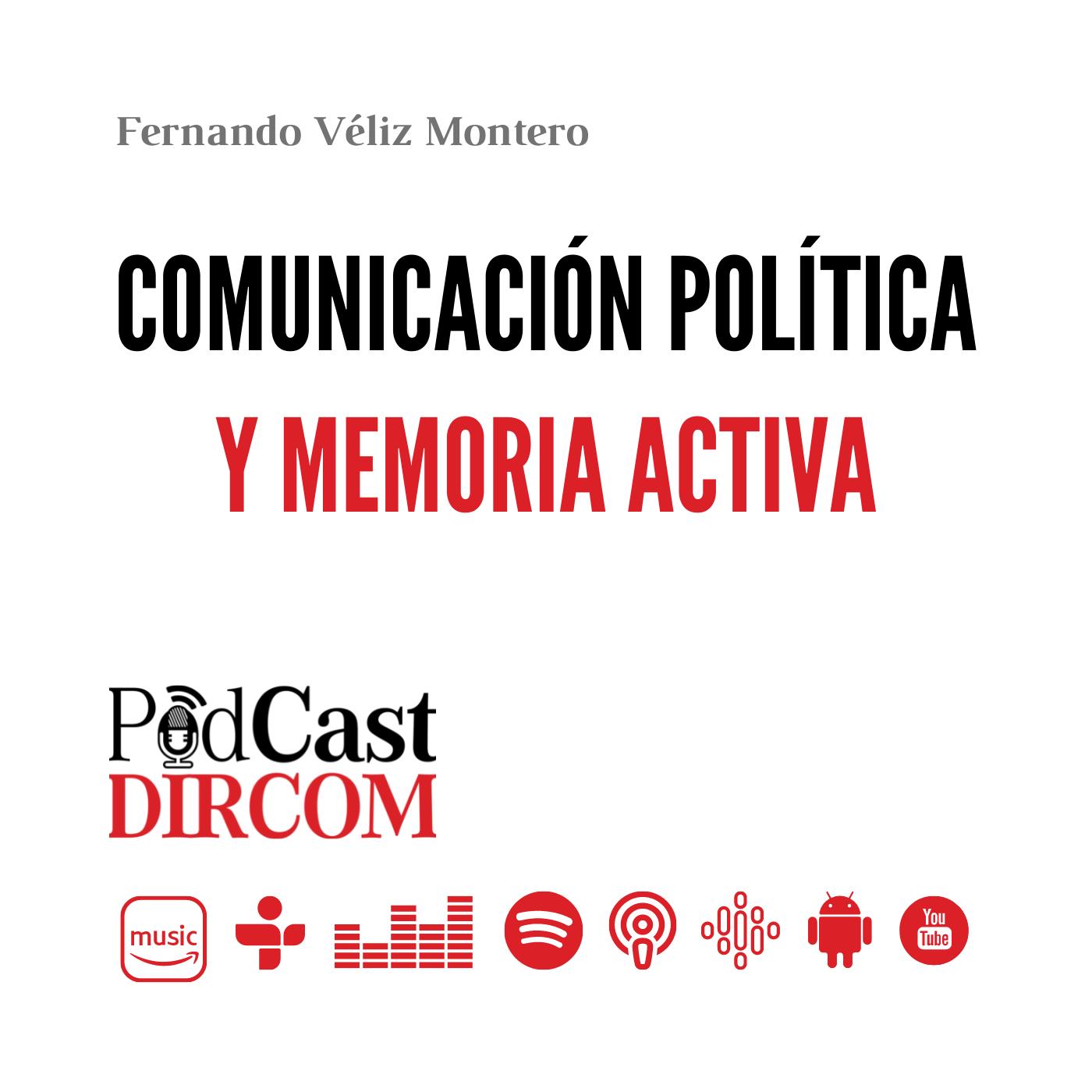 Comunicación política y memoria activa