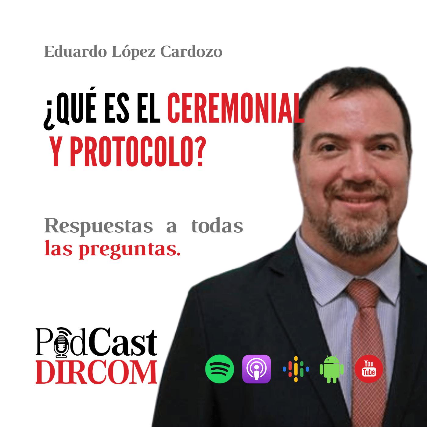¿Qué es el Ceremonial y Protocolo?