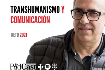 Transhumanismo y Comunicación